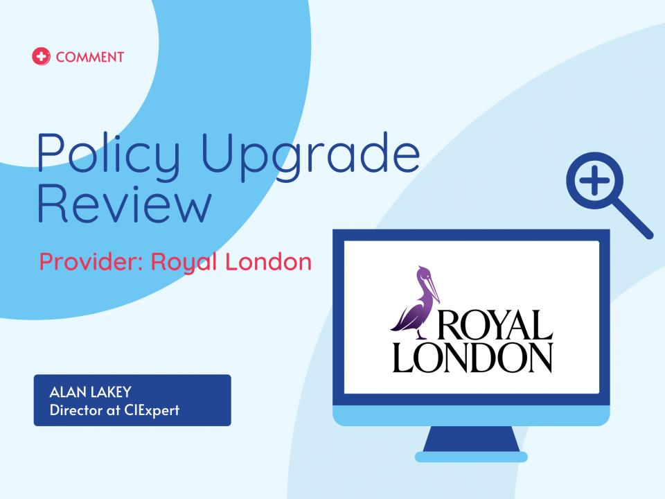 Royal London Upgrade
